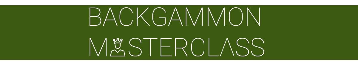 Backgammon Masterclass
